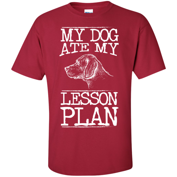 My Dog Ate my Lesson Plan  Cotton T-Shirt - TeachersLoungeShop - 9