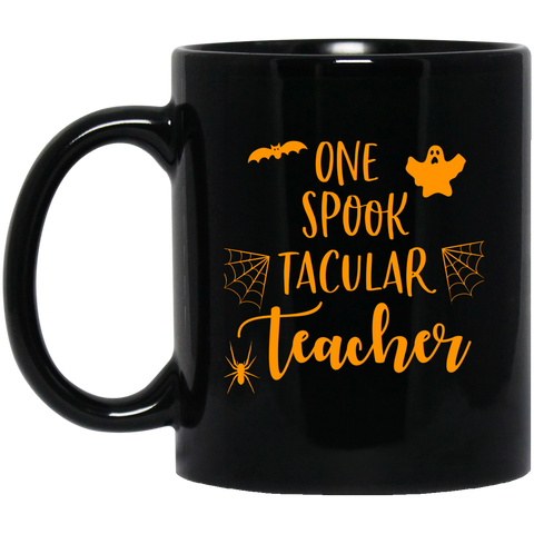 One Spook Tacular Teacher  11 oz. Black Mug