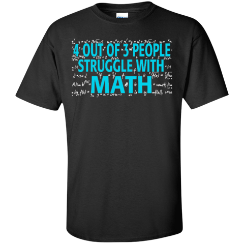 4 out of 3 People Struggle with Math   T-Shirt - TeachersLoungeShop - 1
