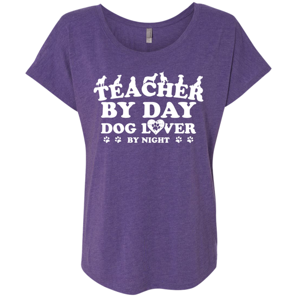Teacher By Day Dog Lover Next  Level Ladies Triblend Dolman Sleeve - TeachersLoungeShop - 2