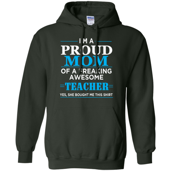 I'm a Proud Mom of a Freaking Awesome Teacher Pullover Hoodie 8 oz - TeachersLoungeShop - 5