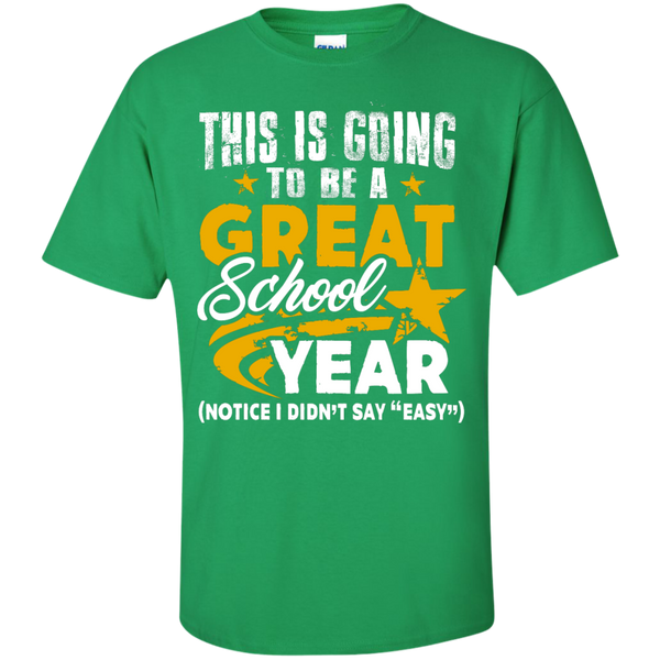 This is Going to be a Great School Year  T-Shirt - TeachersLoungeShop - 3