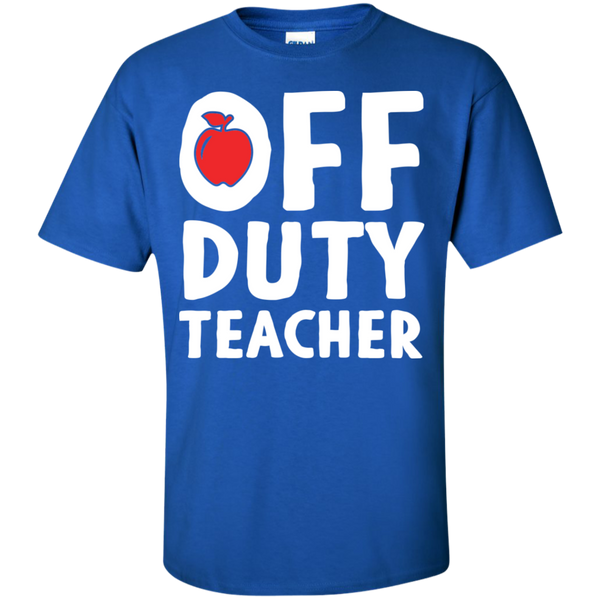 Off Duty Teacher T-Shirt - TeachersLoungeShop - 4