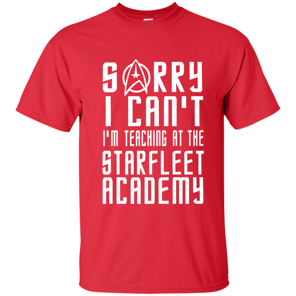 Sorry I Can't I'm Teaching at the Starfleet Academy Cotton T-Shirt - TeachersLoungeShop - 8
