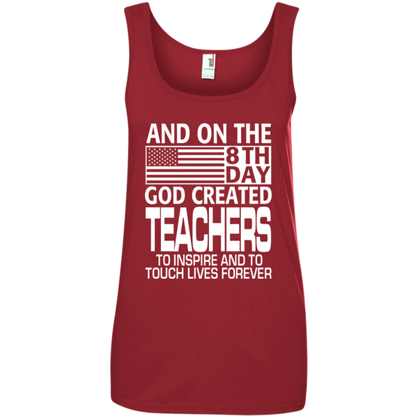And on the 8th Day God Created Teachers to Inspire and to Touch Lives Forever Ladies' 100% Ringspun Cotton Tank Top - TeachersLoungeShop - 3