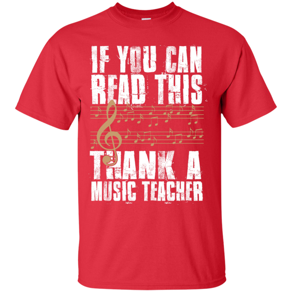 If you can read this Thank a Music Teacher T-Shirt - TeachersLoungeShop - 8