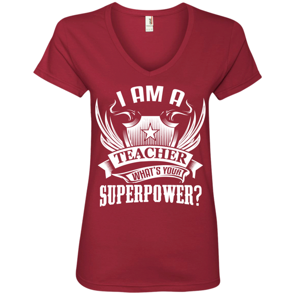 I am a Teacher what's your Superpower Ladies  V-Neck Tee - TeachersLoungeShop - 3