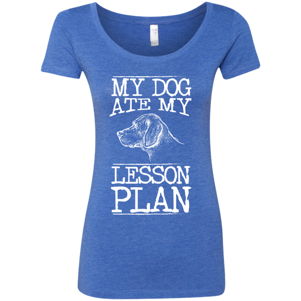 My Dog Ate my Lesson Plan Next Level Ladies Triblend Scoop - TeachersLoungeShop - 5