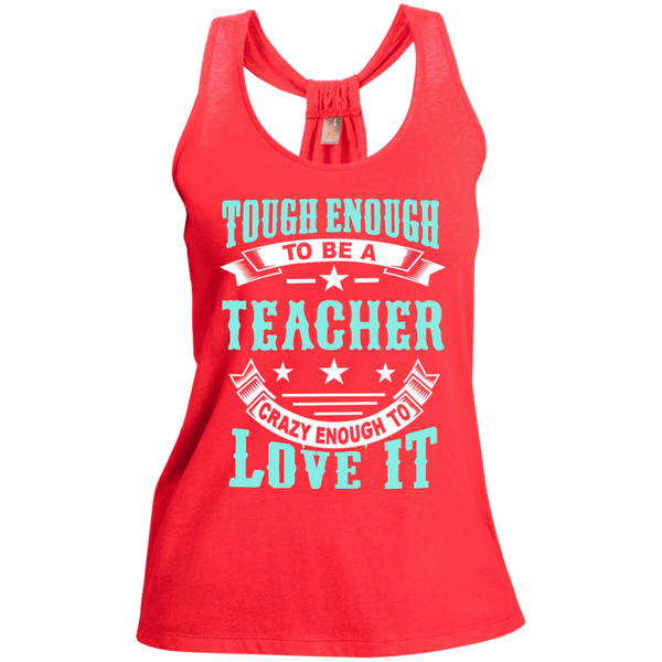 Tough Enough to be a Teacher Crazy Enough to Love It Ladies Shimmer Loop Back Tank - TeachersLoungeShop - 2