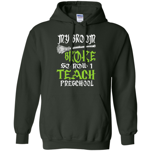 My Broom Broke So Now I Teach Preschool Pullover Hoodie 8 oz - TeachersLoungeShop - 5