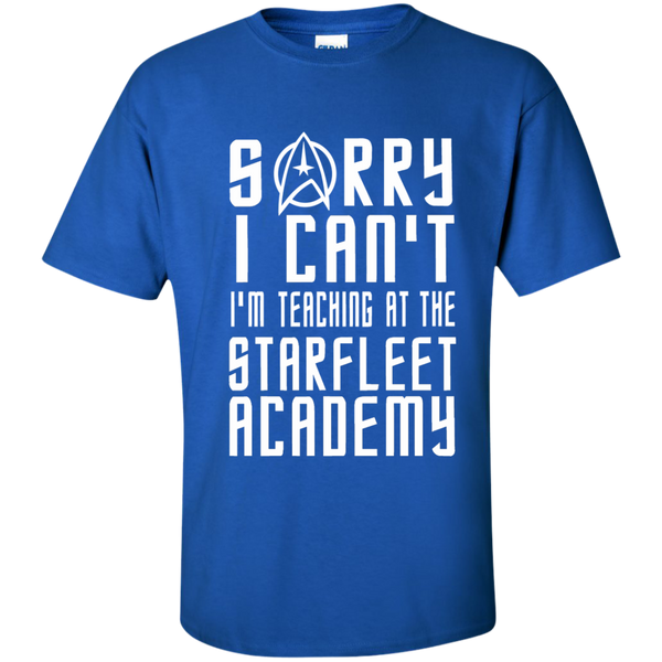 Sorry I Can't I'm Teaching at the Starfleet Academy Cotton T-Shirt - TeachersLoungeShop - 9