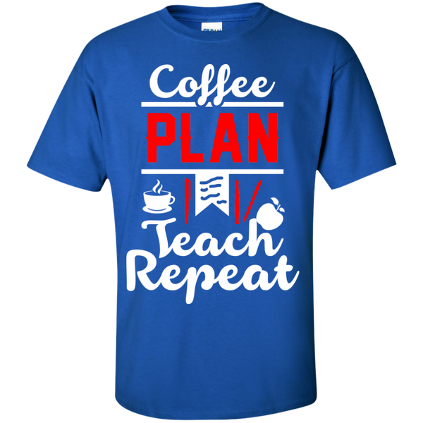 Coffee Plan Teach Repeat  T-Shirt - TeachersLoungeShop - 8