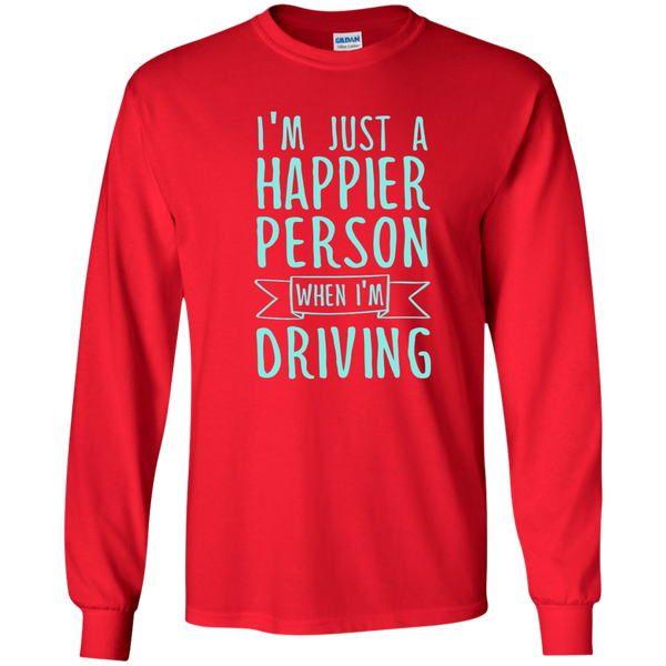I'm Just a Happier Person When I'm Driving LS Ultra Cotton Tshirt - TeachersLoungeShop - 8