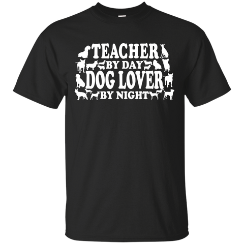 Teacher by Day Dog Lover By Night  T-Shirt