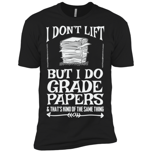 I Dont Lift but I do Grade papers Level Premium Short Sleeve Tee - TeachersLoungeShop - 2