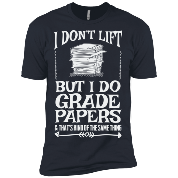 I Dont Lift but I do Grade papers Level Premium Short Sleeve Tee - TeachersLoungeShop - 5