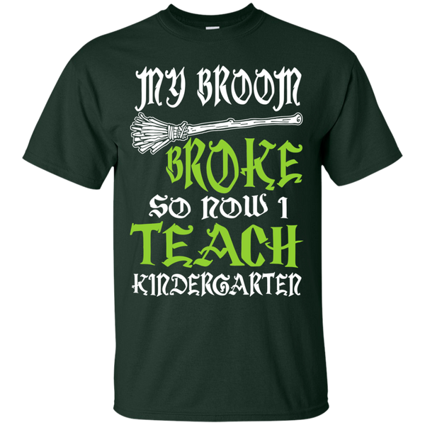 My Broom Broke So Now I Teach Kindergarten Cotton T-Shirt - TeachersLoungeShop - 2