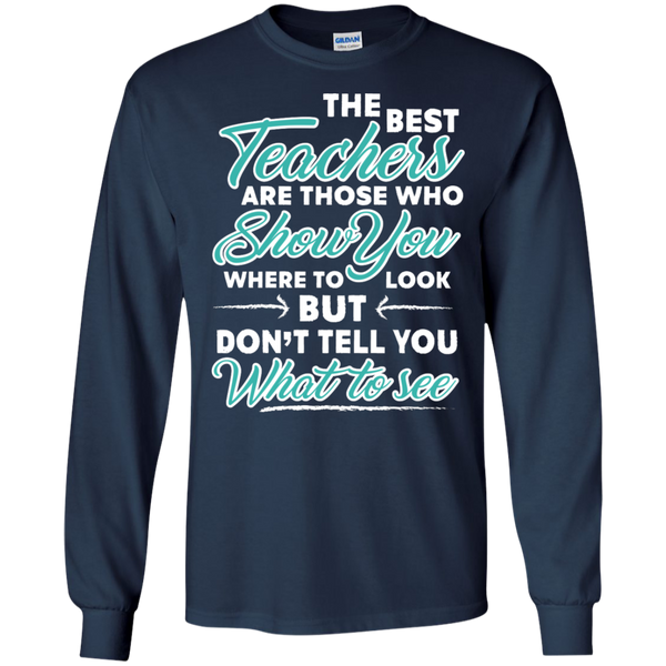 The Best Teachers are those who show you Ultra Cotton Tshirt - TeachersLoungeShop - 8