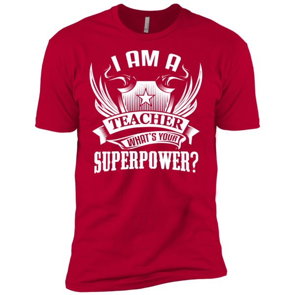 I am a Teacher what's your Superpower Next  Level Premium Short Sleeve Tee - TeachersLoungeShop - 11