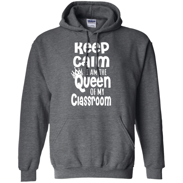 Keep Calm I am the Queen of My Classroom Pullover Hoodie 8 oz - TeachersLoungeShop - 3