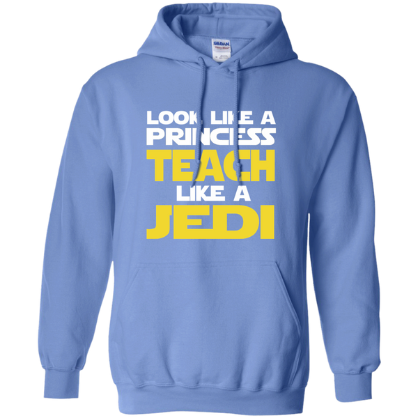 Look Like a Princess Teach Like a Jedi Pullover Hoodie 8 oz - TeachersLoungeShop - 4