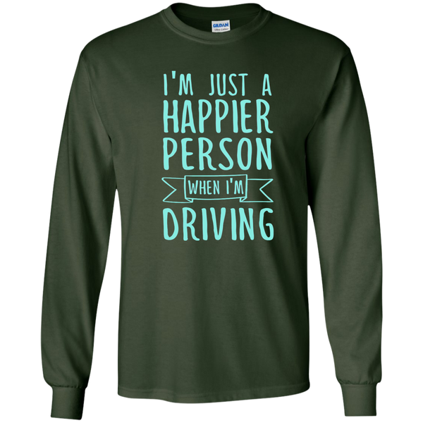 I'm Just a Happier Person When I'm Driving LS Ultra Cotton Tshirt - TeachersLoungeShop - 2