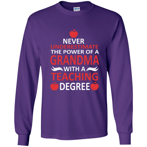 Never Underestimate The Power Of A Grandma With A Teaching Degree LS Ultra Cotton Tshirt - TeachersLoungeShop - 6