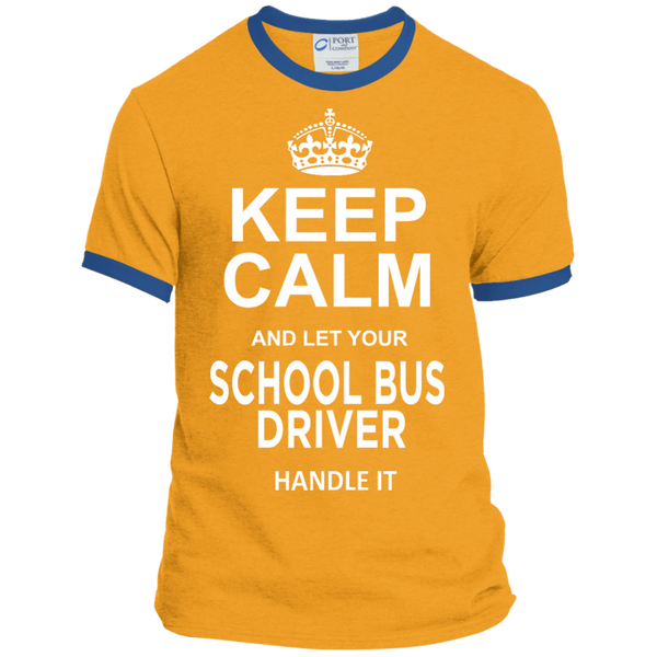Keep Calm and let your School Bus Driver handle it Ringer Tee - TeachersLoungeShop - 4