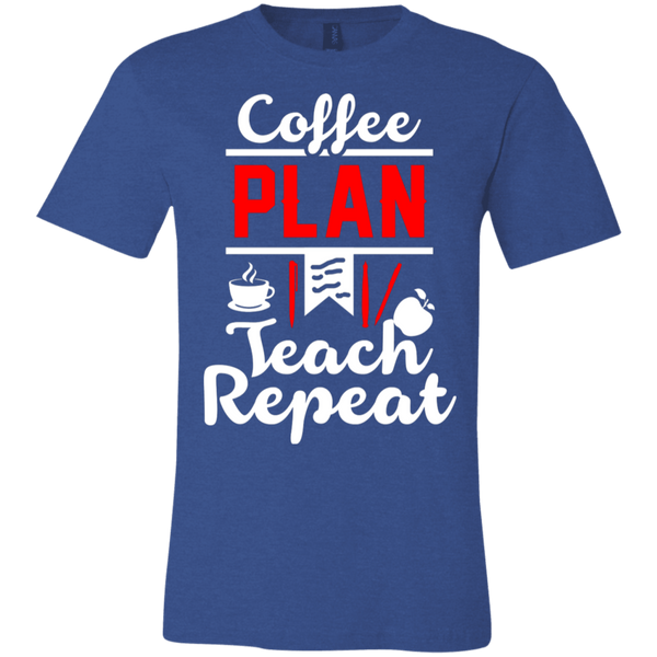 Coffee Plan Teach Repeat   T-Shirt