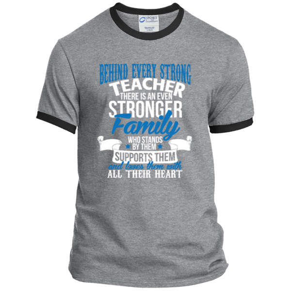 Behind Every Strong Teacher There Is An Even Stronger Family Ringer Tee - TeachersLoungeShop - 6