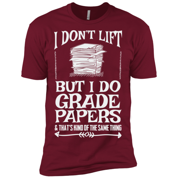 I Dont Lift but I do Grade papers Level Premium Short Sleeve Tee - TeachersLoungeShop - 3