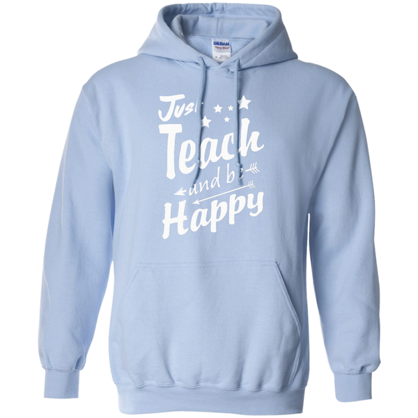Just Teach and Be Happy  Hoodie 8 oz - TeachersLoungeShop - 7