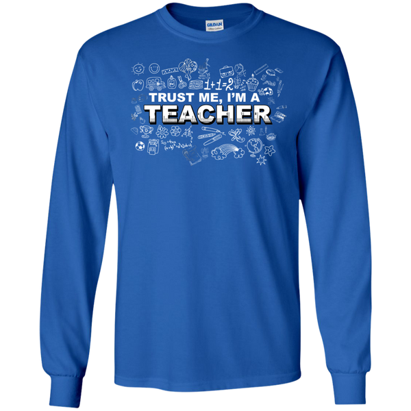 Trust me I'm a Teacher LS Tshirt - TeachersLoungeShop - 5