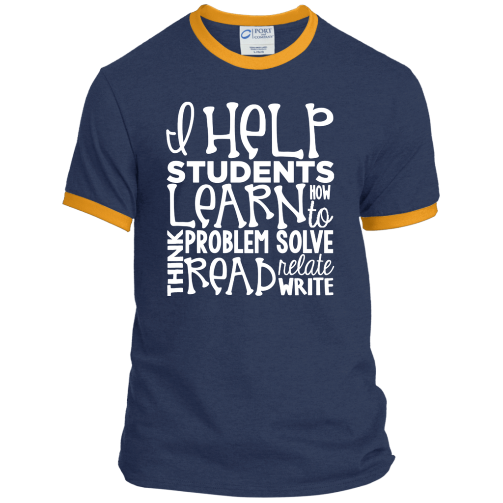 I Help Students Learn Think Problem Solve Read Relate Write Ringer Tee - TeachersLoungeShop - 1