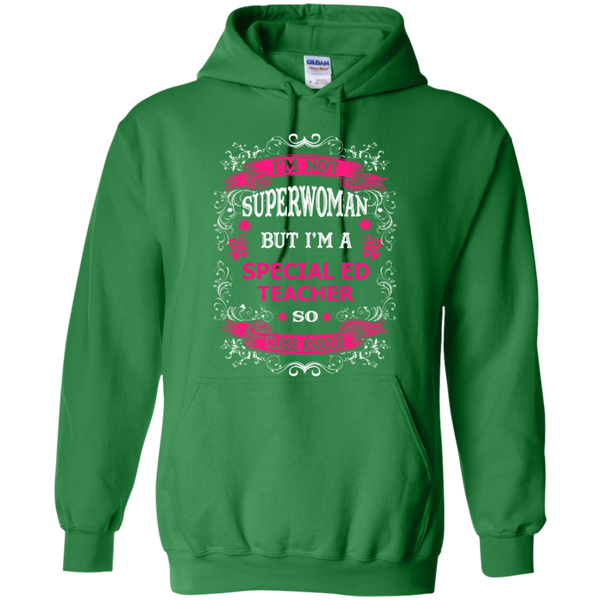 Not Superwoman But I'm a Special ED Teacher  Hoodie - TeachersLoungeShop - 6