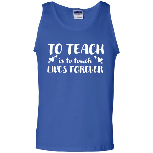 To Teach is to Touch Lives Forever Tank Top - TeachersLoungeShop - 4