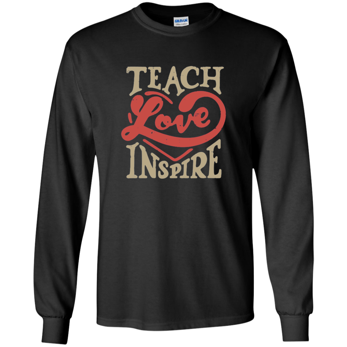 Teach Love Inspire Teacher LS Ultra Cotton Tshirt - TeachersLoungeShop - 1