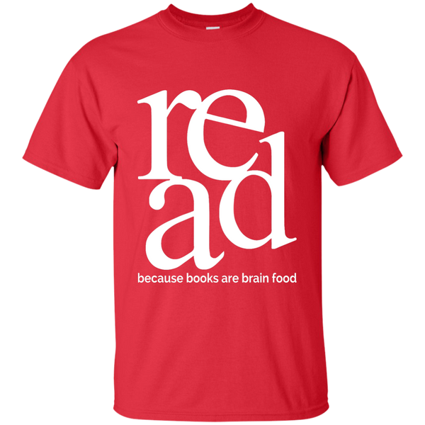 Read Because Books Are Brain Food Cotton T-Shirt - TeachersLoungeShop - 10