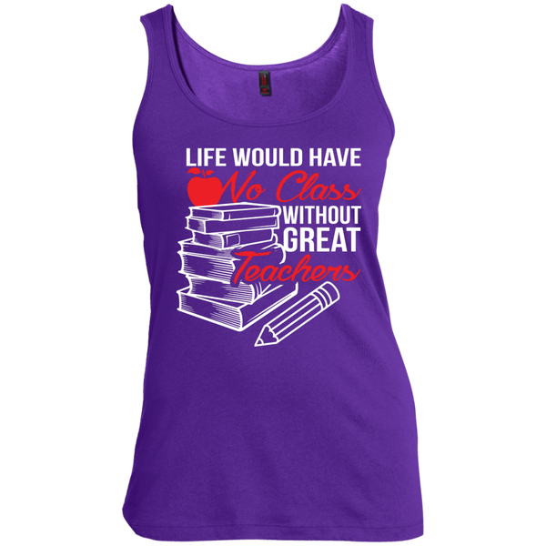 Life Would Have No Class Without Great Teachers Scoop Neck Tank Top - TeachersLoungeShop - 4