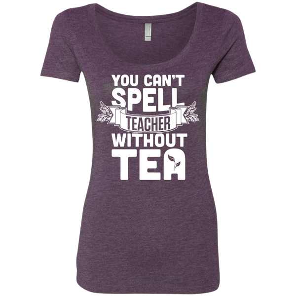 You Can't Spell Teacher without Tea  Level Ladies Triblend Scoop - TeachersLoungeShop - 4
