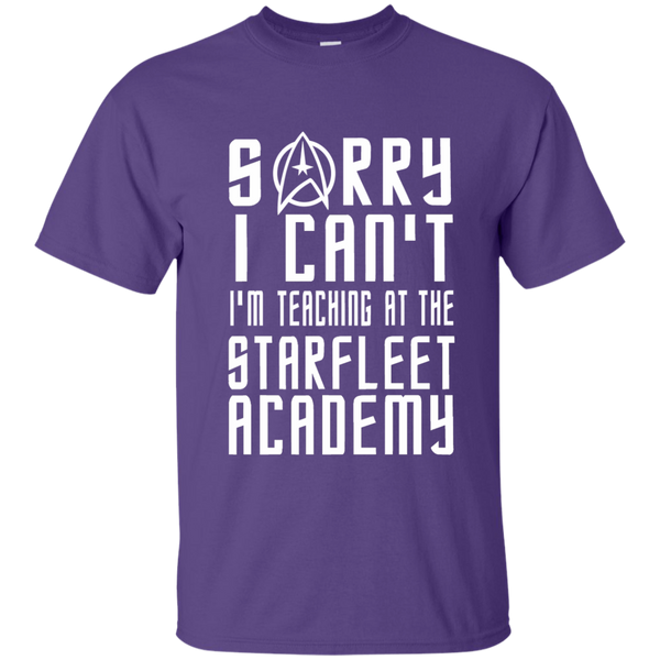 Sorry I Can't I'm Teaching at the Starfleet Academy Cotton T-Shirt - TeachersLoungeShop - 11