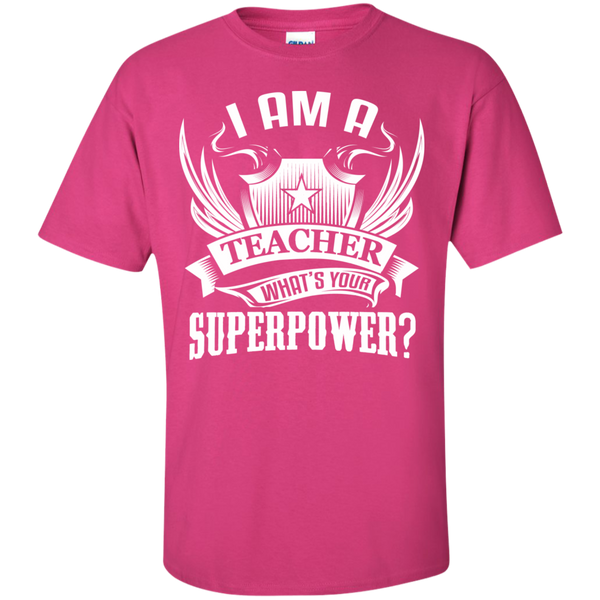 I am a Teacher what's your Superpower  Cotton T-Shirt - TeachersLoungeShop - 11