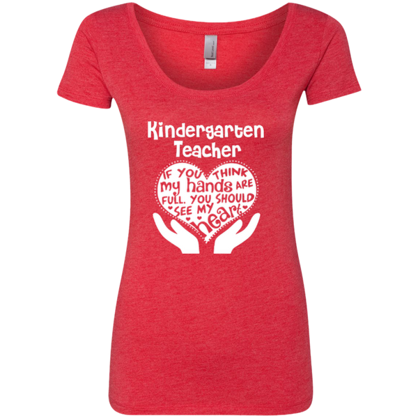 Kindergarten Teacher If You Think My Hands Are Full You Should See My Heart Next Level Ladies Triblend Scoop - TeachersLoungeShop - 3