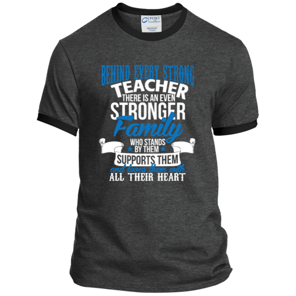 Behind Every Strong Teacher There Is An Even Stronger Family Ringer Tee - TeachersLoungeShop - 2