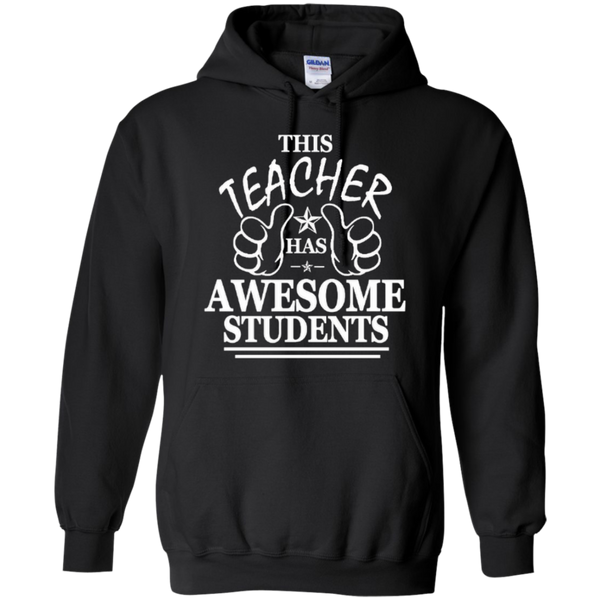 This Teacher has Awesome Students T-shirt Hoodie - TeachersLoungeShop - 7