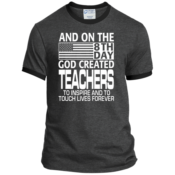 And on the 8th Day God Created Teachers to Inspire and to Touch Lives Forever Ringer Tee - TeachersLoungeShop - 3