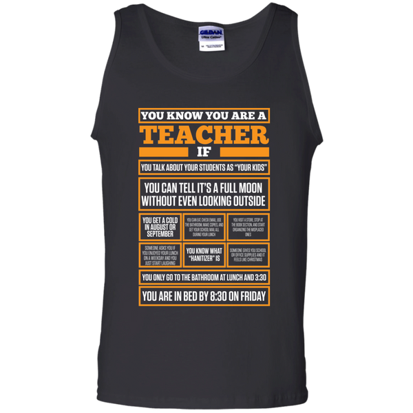 You know You are a Teacher if  100% Cotton Tank Top - TeachersLoungeShop - 1