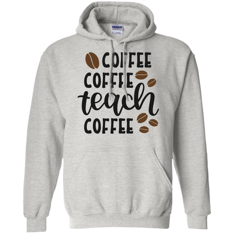 Coffee coffee Teach coffee   Hoodie