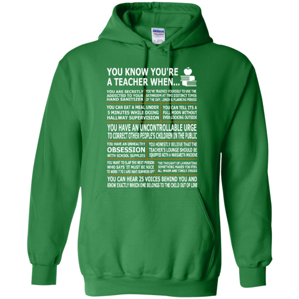 You Know You Are a Teacher When T-shirt Hoodies - TeachersLoungeShop - 9