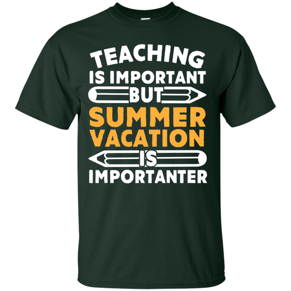 Teaching is important but Summer Vacation is importanter T-Shirt - TeachersLoungeShop - 2